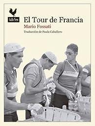 El Tour De Francia par Mario Fossati