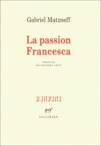La passion Francesca (Journal 1974-1976)