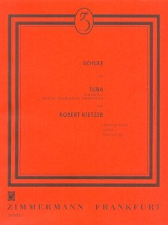 TUBASCHULE (B/C) CPLT - arrangiert für Tuba [Noten / Sheetmusic] Komponist: KIETZER ROBERT