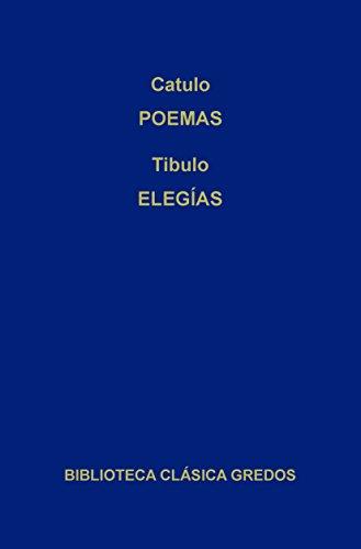 Poemas. Elegías. (Biblioteca Clásica Gredos nº 188) por Catulo
