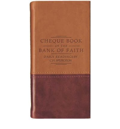 (Chequebook of the Bank of Faith Tan/Burg) By Spurgeon, Charles Haddon (Author) Paperback on (05 , 2005)