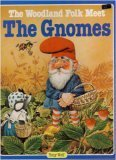 The woodland folk meet the gnomes