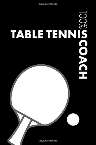Table Tennis Coach Notebook: Blank Lined Table Tennis Journal For Coach and Player por Elegant Notebooks