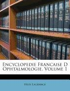 Encyclopedie Francaise D Ophtalmologie, Volume 1