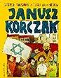 Janusz Korczak: Der König der Kinder