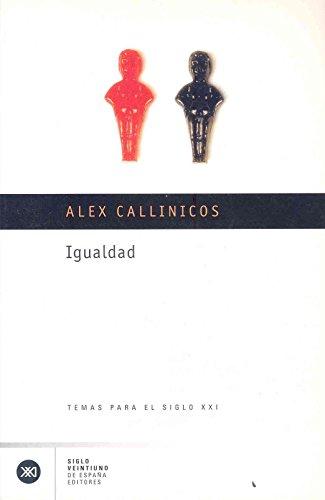 Igualdad (Temas para el siglo XXI) por Alex Callinicos