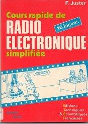 Cours rapide de radio-électronique simplifiée : En 16 leçons par Félix Juster