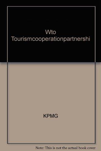Coopération et partenariats en tourisme : Une perspective mondiale