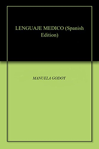 LENGUAJE MEDICO por MANUELA  GODOY