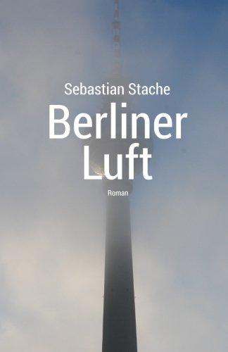 Preisvergleich Produktbild Berliner Luft - Roman