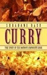 Curry: The Story of the Nation's Favorite Dish: The Story of the Nation's Favourite Dish