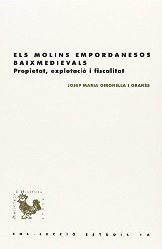 Descargar Libro Molins empordanesos baixmedievals,Els (BHR (Biblioteca d'Història Rural)) de Josep María Gironella I Granés