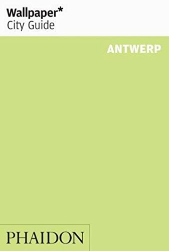 Wallpaper* City Guide Antwerp 2013