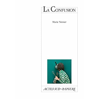 La Confusion (Actes Sud-Papiers)