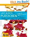 Last minute Pl�tzchen: Endlich Weihnachten (GU Just Cooking)