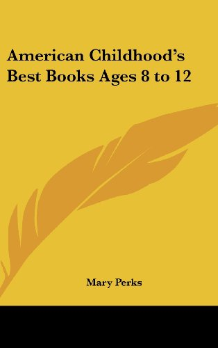 American Childhood's Best Books Ages 8 to 12