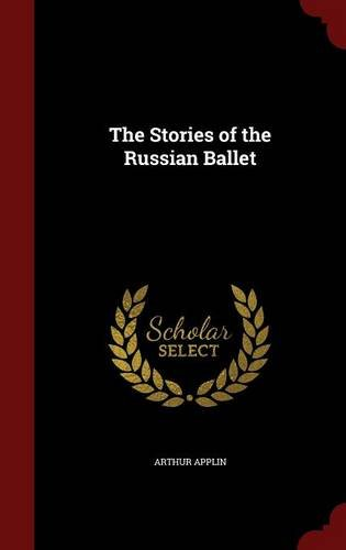 book cover of The Stories of the Russian Ballet