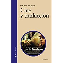 Cine y traduccion/ Theater and Translation (Signo E Imagen/ Sign and Image) (Spanish Edition) by Frederic Chaume (2004-06-30)
