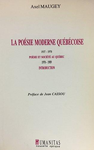 La Poesie Moderne Quebecoise