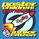 Junior Citizen by Poster Children (1995-02-14)