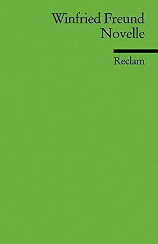 Novelle: (Literaturstudium) (Reclams Universal-Bibliothek, Band 17607)