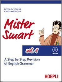 Mister Smart. A step by step revision of English Grammar. Con CD Audio: 1