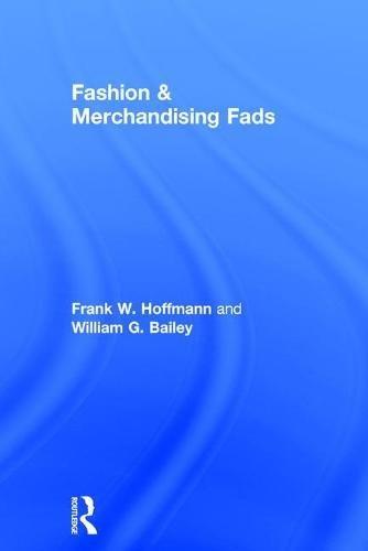 Fashion & Merchandising Fads (Haworth Popular ()