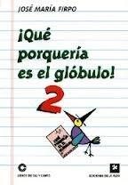 ¡Qué Porquería Es El Glóbulo! descarga pdf epub mobi fb2