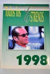 Todos los Estrenos de 1998 por Vv Aa