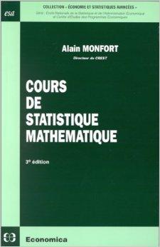 Cours de statistique mathématique de Alain Monfort ( 1997 )
