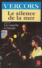 VERCORS - LE SILENCE DE LA MER SUIVI DE LA MARCHE A L'ETOILE - LIVRE DE POCHE 1993
