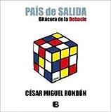 Pais de salida (Spanish Edition) - Cesar Miguel Rondon