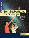 Sternbeobachtung für Einsteiger: Mit bloßem Auge und Fernglas - Pierre Bourge, Jean Lacroux