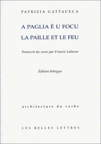 A Paglia è u Focu - La Paille et le Feu