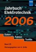 Jahrbuch Elektrotechnik. Daten, Fakten, Trends: 2006 (Überspannungsschutz Daten)