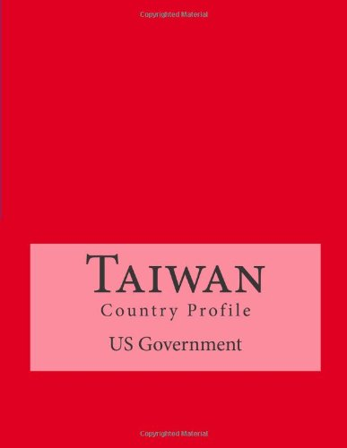 Taiwan: Country Profile por US Government