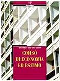 Corso di economia ed estimo. Prontuario. Per gli Ist. tecnici per geometri. Con espansione online