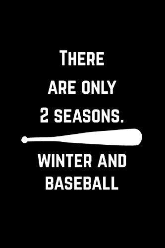 Cool Notebook for a Baseball Fan and Player, Blank Lined Journal | Winter And Baseball Season: Medium Spacing Between Lines -