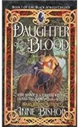 [(Daughter of the Blood)] [by: Anne Bishop]