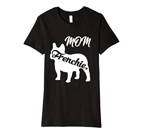 Damen Damen Frenchie Mom T-Shirt Mama Französische Bulldogge Mama Geschenk Süßer Hund