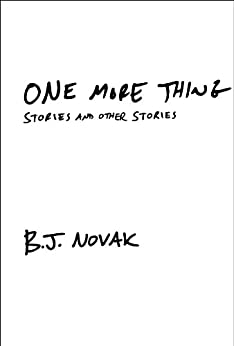One More Thing: Stories and Other Stories par [Novak, B.J.]