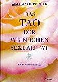 Das Tao der weiblichen Sexualität