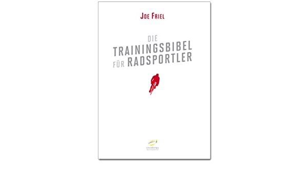 Die Trainingsbibel für Radsportler (German Edition)