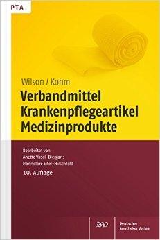 Verbandmittel, Krankenpflegeartikel, Medizinprodukte von Friedlinde Wilson ,,Baldur Kohm ( 4. September 2014 )