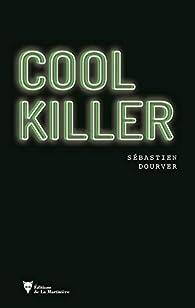 Cool Killer par Sébastien Dourver