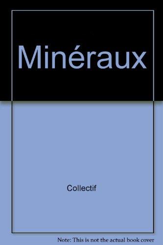 Minéraux par Collectif