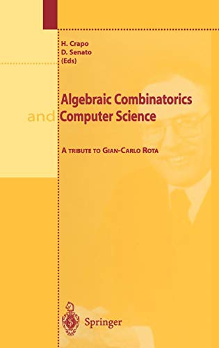 Algebraic Combinatorics and Computer Science: A Tribute to Gian-Carlo Rota