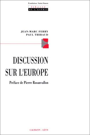 Discussion sur l'Europe