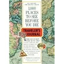 1,000 Places to See Before You Die Traveler's Journal (Travel Journal)