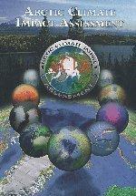 Arctic Climate Impact Assessment - Scientific Report by ACIA - Arctic Climate Impact Assessment (2005) Hardcover
